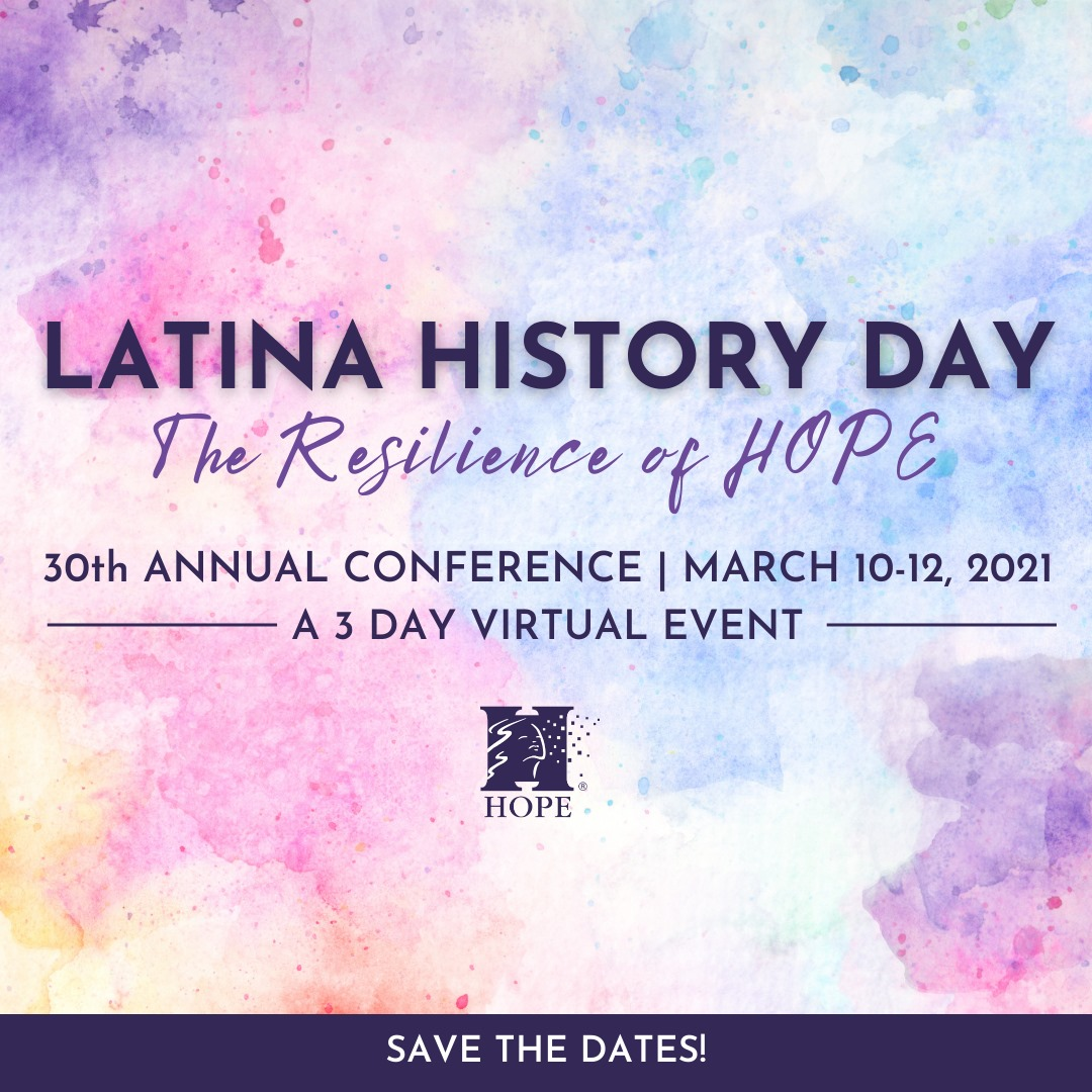 Latina History Day - HOPE's 30th Annual Conference