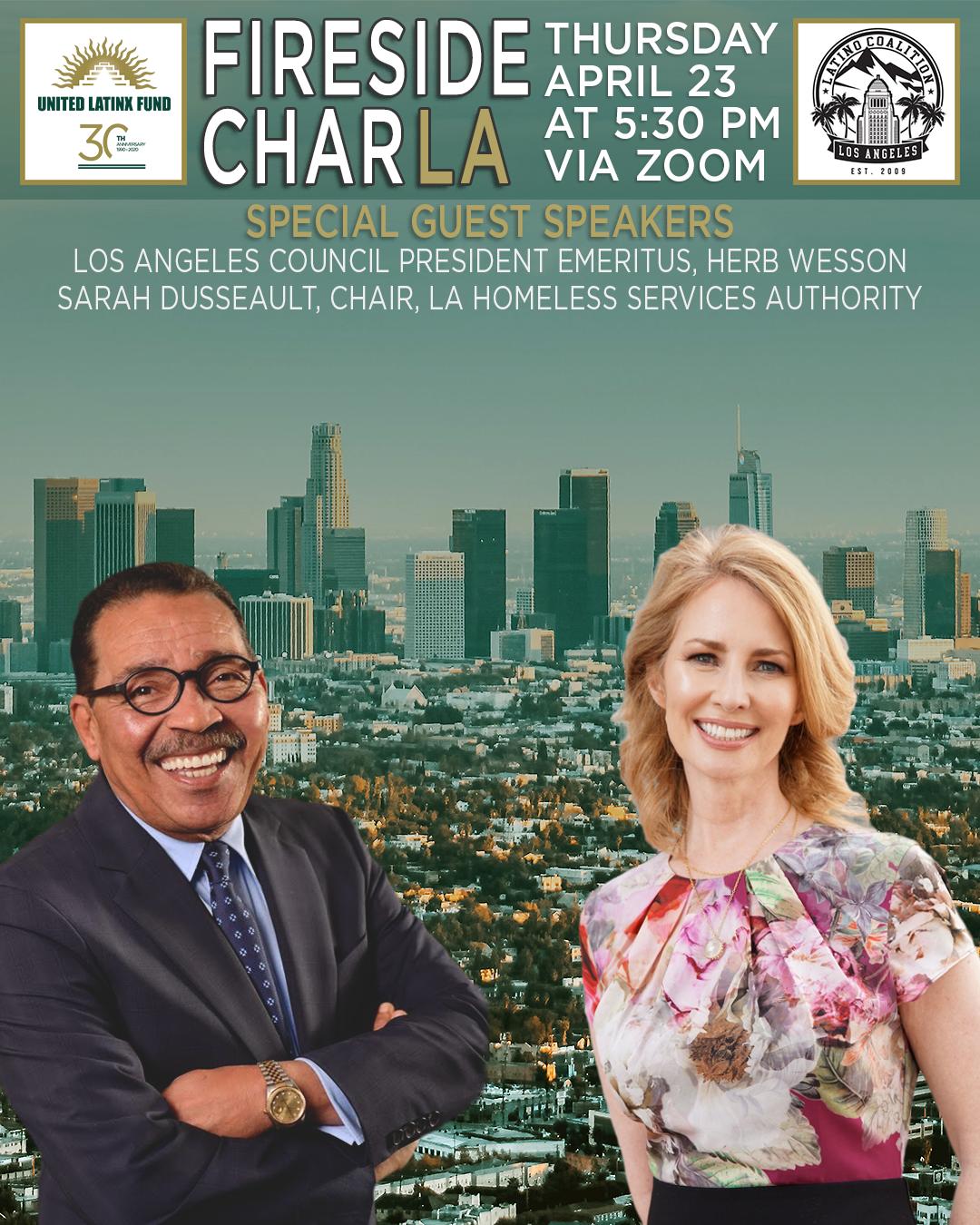 4/23/2020 Fireside CharLA - Featuring Emeritus Herb J. Wesson, Jr. & Sarah Dusseault