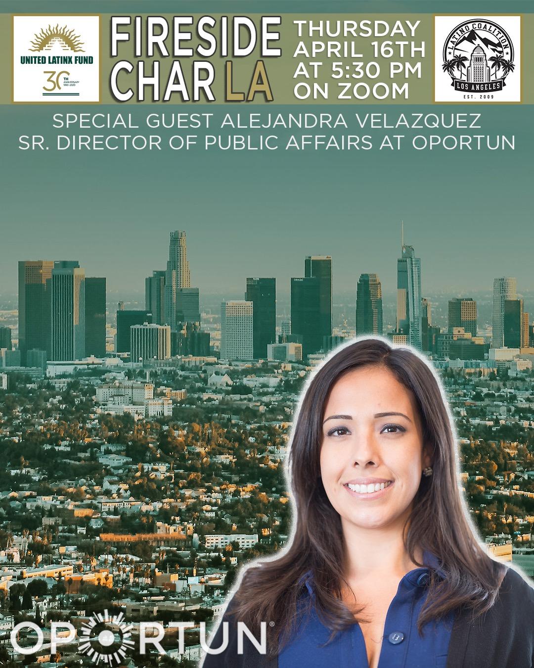 4/16/2020 Fireside CharLA - Featuring Alejandra Velazquez