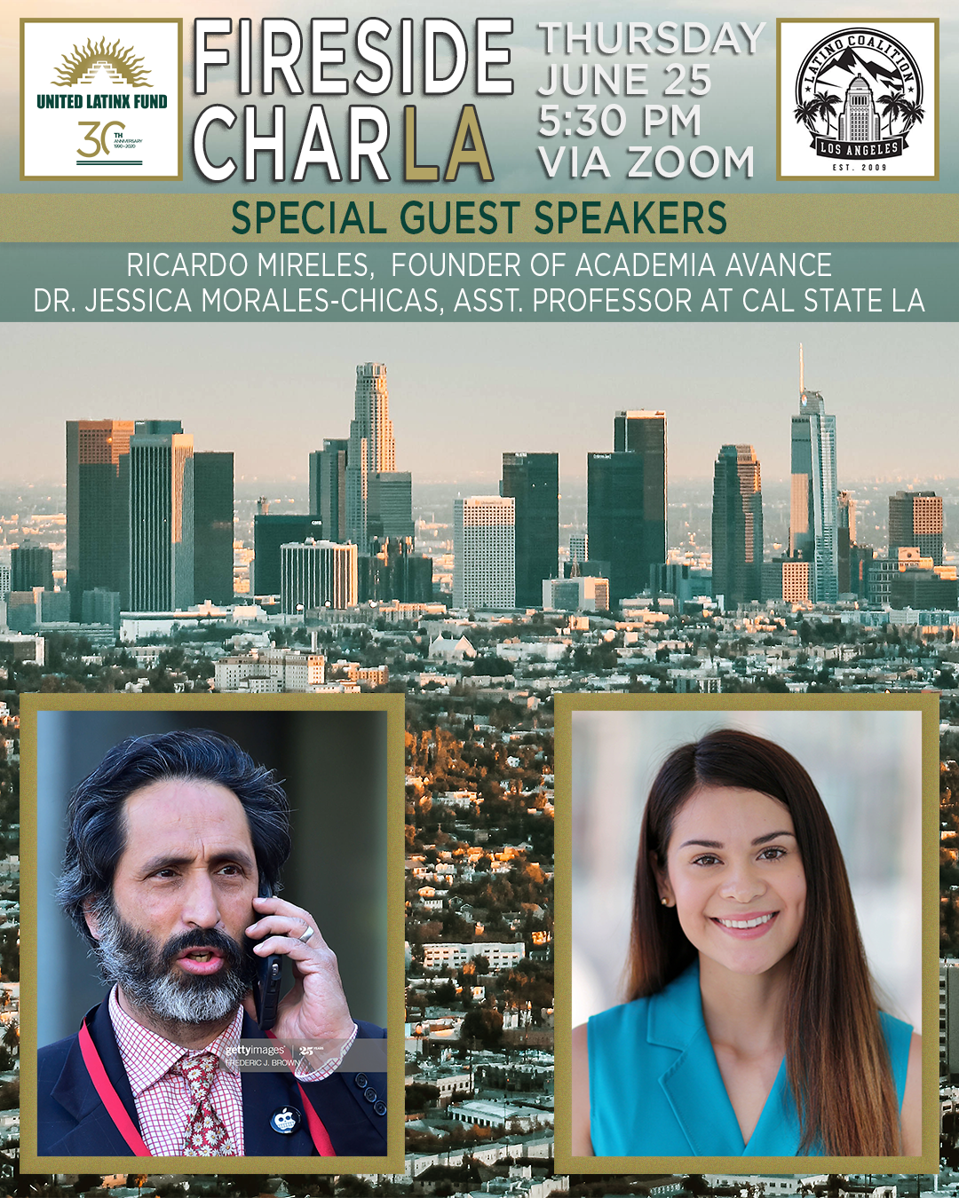 6/25/2020 Fireside CharLA - Featuring Dr. Jessica Morales-Chicas & Ricardo Mireles