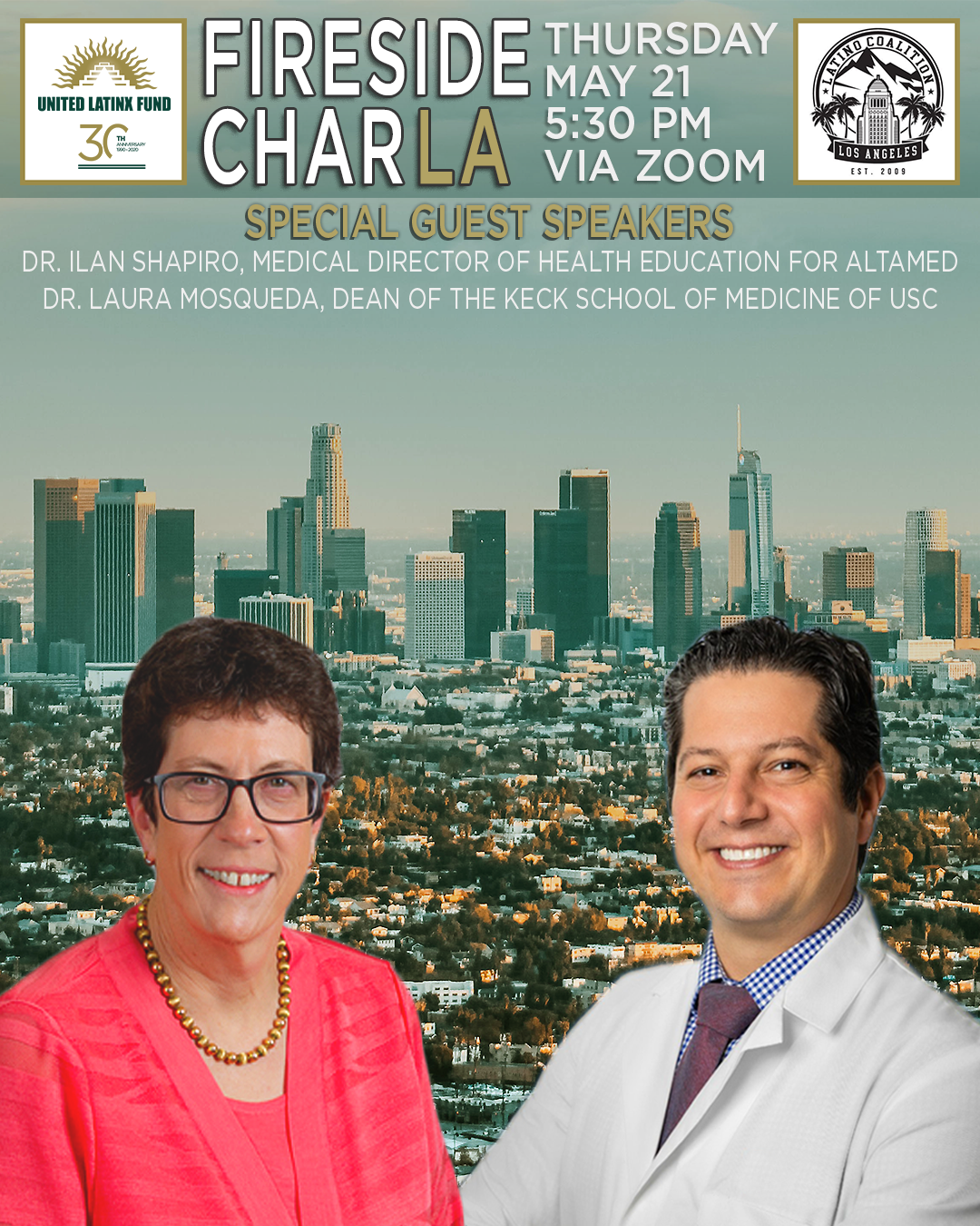 5/21/2020 Fireside CharLA - Featuring Dr. Laura Mosqueda & Dr. Ilan Shapiro