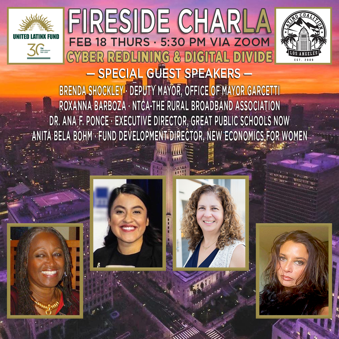 2/18/2021 Fireside CharLA - Cyber Redlining & Digital Divide