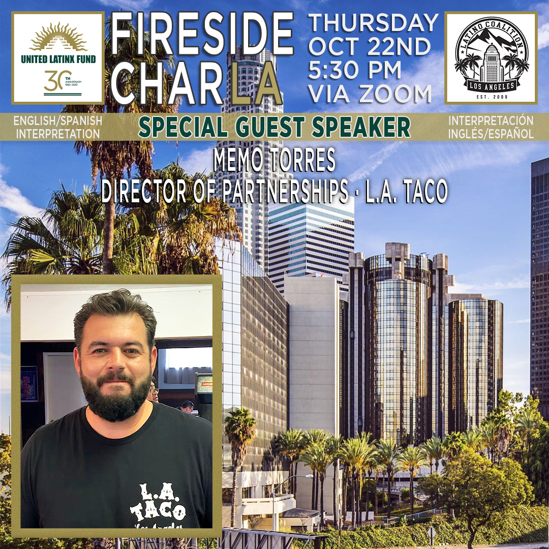 10/22/2020 Fireside CharLA with L.A. Taco
