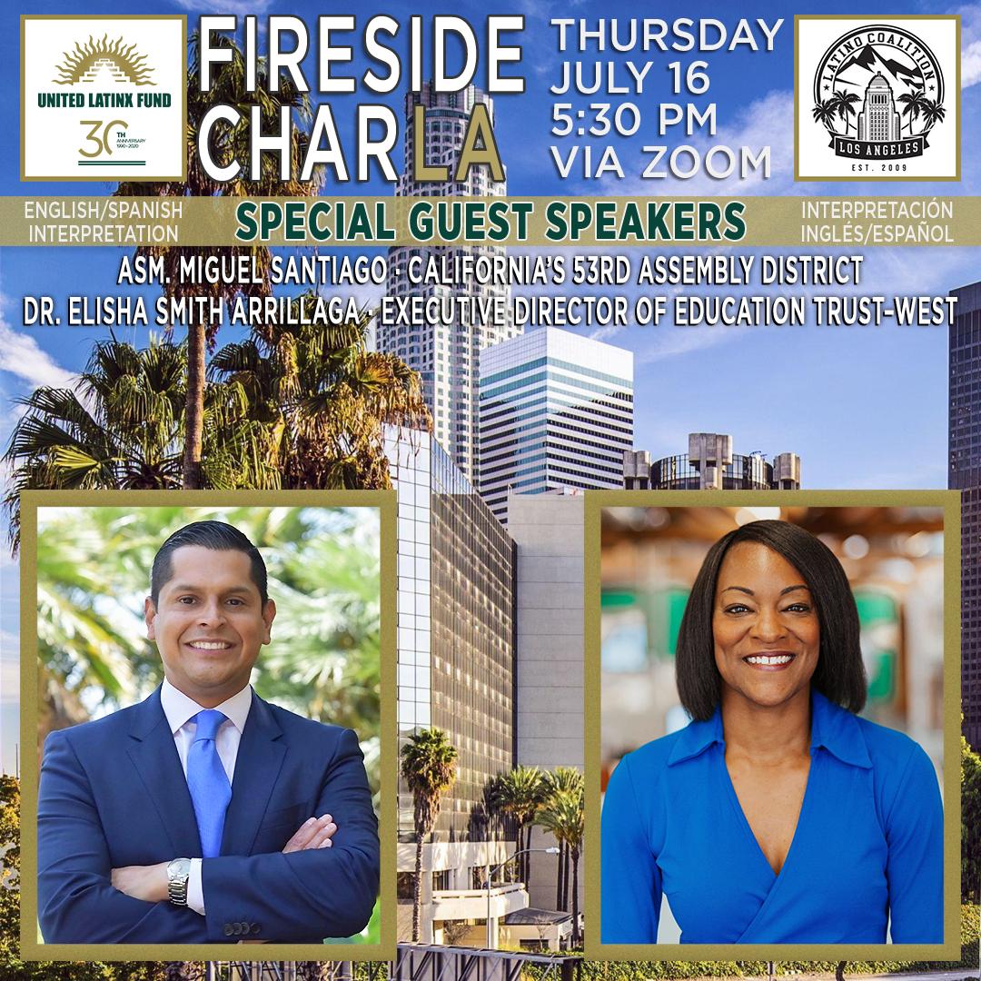 7/16/2020 Fireside CharLA - Featuring Dr. Elisha Smith Arrillaga & Miguel Santiago