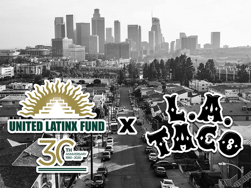 United Latinx Fund (ULF) and L.A. Taco Partner to Uplift the Community and the Next Generation of Professionals